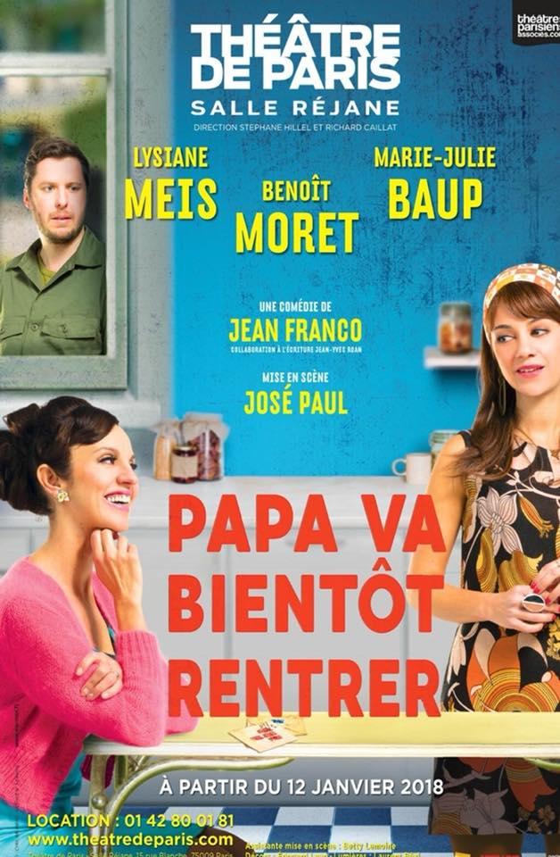 Papa va bientôt rentrer, de Jean Franco au Théâtre de Paris