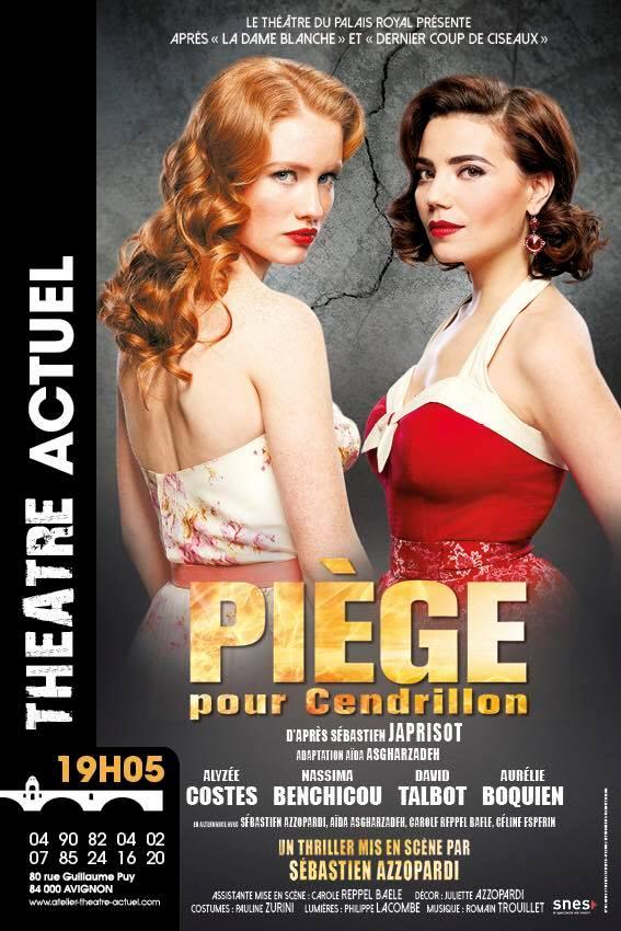 Piège pour Cendrillon, affiche de théâtre, d'après Sébastien Japrisot