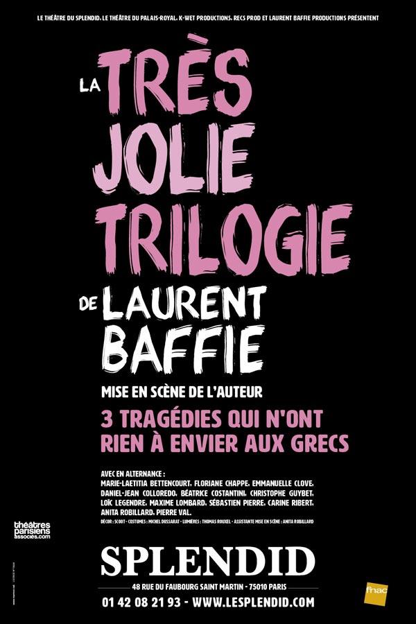 La très jolie trilogie de Laurent Baffie au Splendid