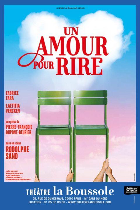 Un Amour pour Rire – Théâtre la Boussole – Avec Fabrice Fara et Laetitia Vercken – De Rodolphe Sand