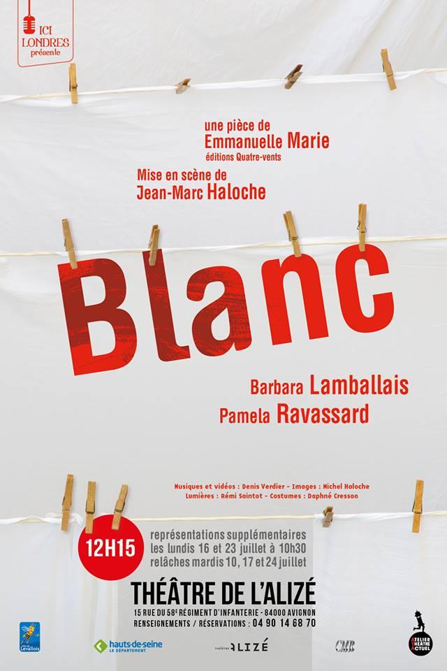 Blanc, une pièce de Emmanuelle Marie par la Cie Ici Londres affiche