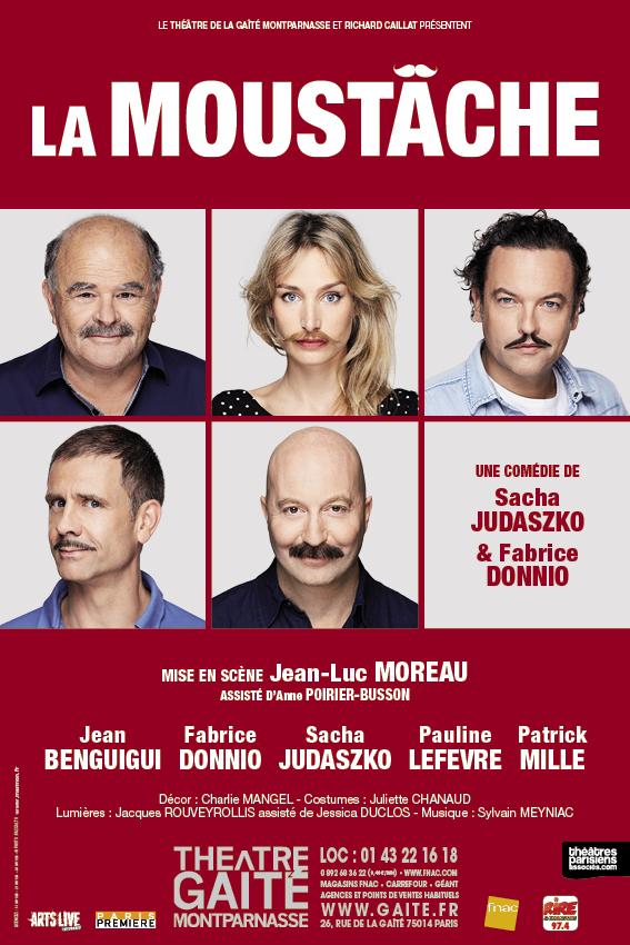 La Moustâche au Théâtre de la Gaîté Montparnasse
